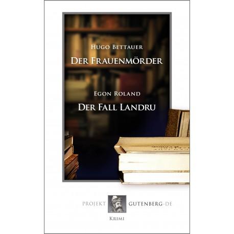 Der Frauenmörder / Der Fall Landru
