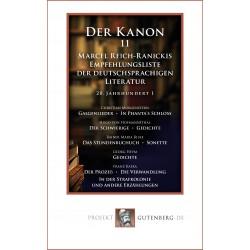 Der Kanon 11. Marcel Reich-Ranickis Empfehlungsliste der deutschsprachigen Literatur. 20. Jahrhundert I