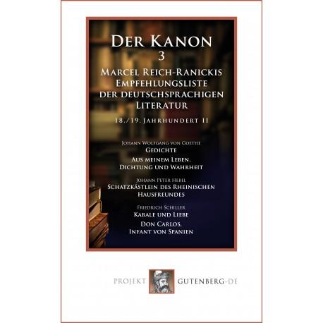 Der Kanon 3. Marcel Reich-Ranickis Empfehlungsliste der deutschsprachigen Literatur. 18./19. Jahrhundert II