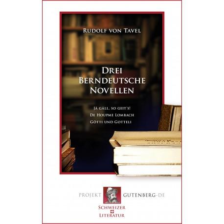 Drei Berndeutsche Novellen