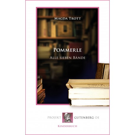 Pommerle. Alle sieben Bände