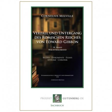 Verfall und Untergang des Römischen Reiches von Edward Gibbon. IX. Band. Nachtragsband