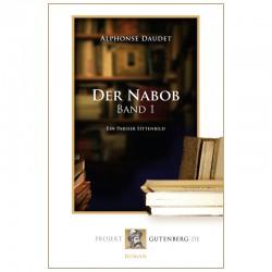 Der Nabob. Band 1