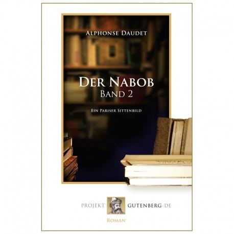 Der Nabob. Band 2