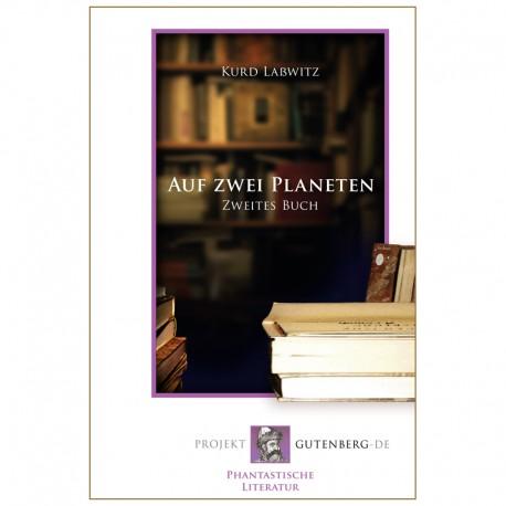 Auf zwei Planeten. Zweites Buch