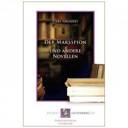 Der Marsspion und andere Novellen