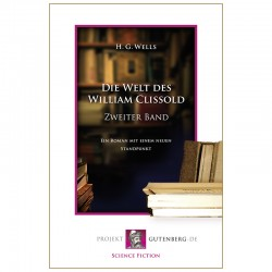 Die Welt des William Clissold. Zweiter Band