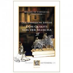 Der sinnreiche Junker Don Quijote von der Mancha. Zweites Buch